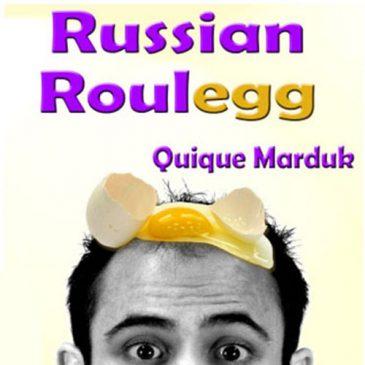 Russian Roulegg